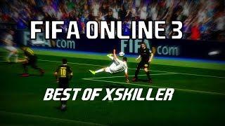 FIFA Online 3 | Best of XSkiller | Skill Goals compilation