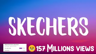 DripReport - Skechers Full Song(Lyrics)🎵