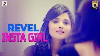Insta Girl – Revel Ft Kanika Maan