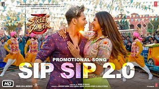 Sip Sip 2.0 – Garry Sandhu – Jasmine Sandlas – Street Dancer 3D Video HD