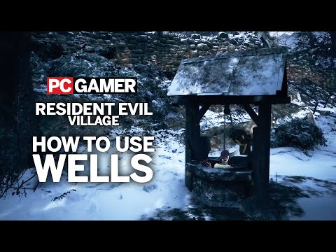 How to use Wells in Resident Evil Village | Guide