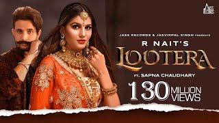 Lootera – R Nait – Afsana Khan Ft Sapna Chaudhary