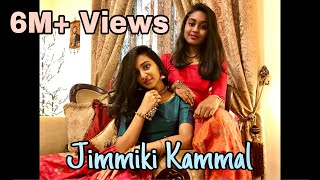 Jimmiki Kammal dance by teen sisters (Self Choreography) Crossed 5Million views