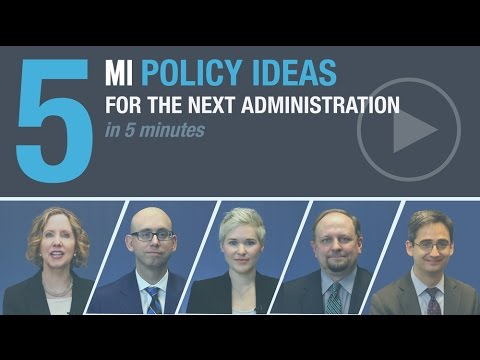 5 Serious Policy Ideas for the Next Administration | MI Scholars