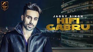 Hifi Gabru – Jaggy Singh
