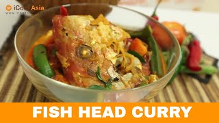 Fish Head Curry Recipe | Fish Head Cooked in Indian Curry |  iCookAsia