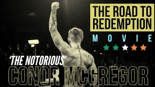 Conor McGregor  - The Road to Redemption (BIOPIC) 2020