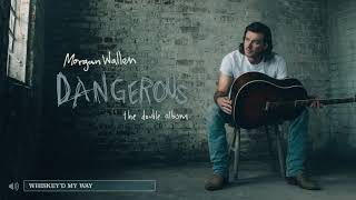 Morgan Wallen – Whiskey'd My Way (Audio Only)