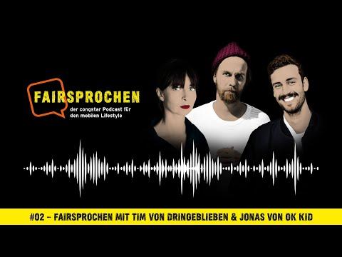 congstar Podcast #02 – FAIRsprochen mit Tim von Dringeblieben & Jonas von OK Kid