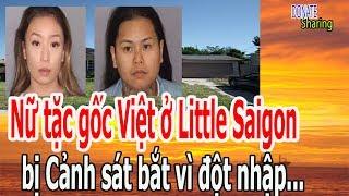 N,ữ t,ặ,c g,ố,c Việt ở Little Saigon b,ị C,ả,nh s,á,t b,ắ,t v,ì đ,ộ,t nh,ậ,p - Donate Sharing