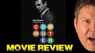 THE COMMUTER Movie Review -  Film Fury
