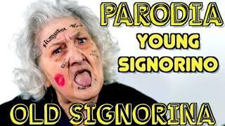 PARODIA YOUNG SIGNORINO - Mmh Ha Ha Ha - iPantellas