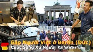 4K   Gặp Người Việt ở Berlin (Đức)