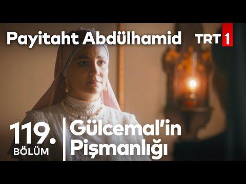Gülcemal'in Pişmanlığı I Payitaht Abdülhamid 119. Bölüm