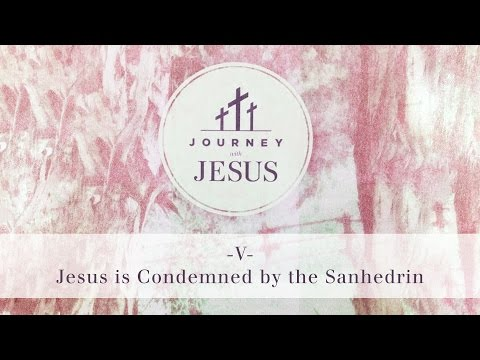 Journey With Jesus 360° Tour V: Jesus is Condemned by the Sanhedrin