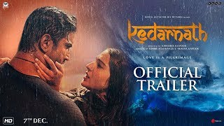 Kedarnath 2018 Movie Trailer