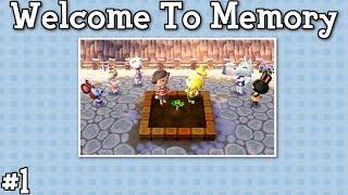 Welcome to Memory - Animal Crossing New Leaf Welcome Amiibo Live Stream - Ep. 1