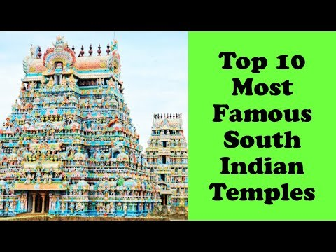 Top 10 Most Famous South Indian Temples