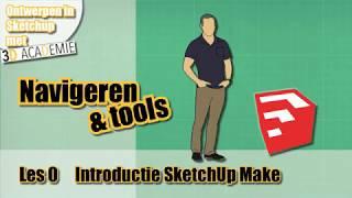 Introductieles: Navigeren en Tools in SketchUp