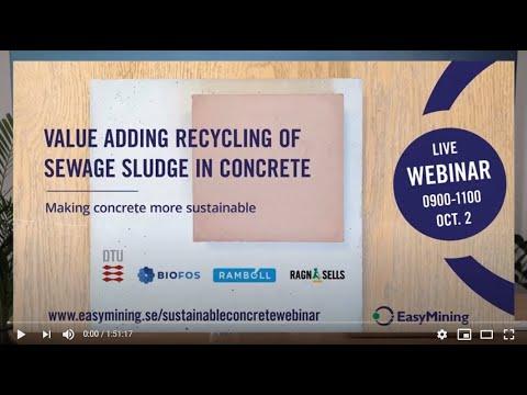 Webinar: Value adding recycling of sewage sludge in concrete