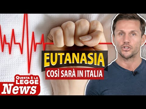 COSÌ SARÀ L'EUTANASIA IN ITALIA | Avv. Angelo Greco