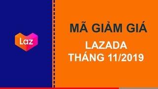 11.11 Mã giảm giá, khuyến mãi Lazada ngày 8/11/2019
