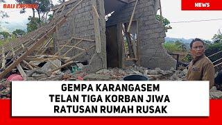 Gempa Karangasem Telan Tiga Korban Jiwa Ratusan Rumah Rusak