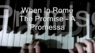 When in Rome - The Promise (Legendado em Português e Inglês).wmv