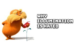 Why Illumination Entertainment Is Hated