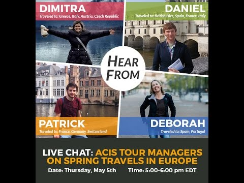 Webinar Recording: ACIS Tour Managers on Spring 2016 Travels in Europe