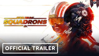 Star Wars: Squadrons - Official Trailer   Summer of Gaming 2020