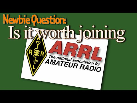Should I Join The ARRL? Newbie Operator Question