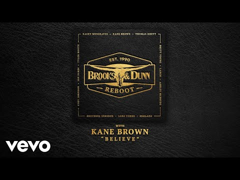 Believe (with Kane Brown)
