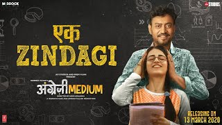 Ek Zindagi – Tanishkaa Sanghvi – Angrezi Medium Video HD
