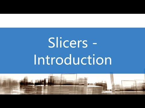 Slicers - Introduction