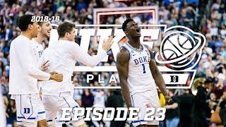 2018-19 Duke Blue Planet | Episode 23