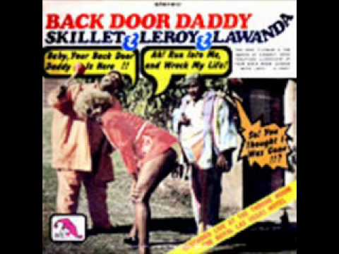 Skillet Amp Leroy And Lawanda Back Door Daddy Youtube