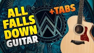 Alan Walker - All Falls Down (Fingerstyle Guitar Cover + Tabs And Chords, Karaoke)