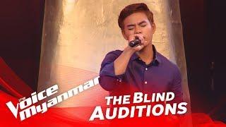 """ေဇာ္ေလး (Zaw Lay): """"ေ၀းသြားလည္း"""" - Blind Audition - The Voice Myanmar 2018"""