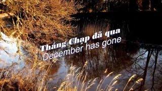 Tháng Chạp Đã Qua - December Has Gone