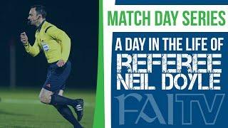 Match Day with Referee Neil Doyle