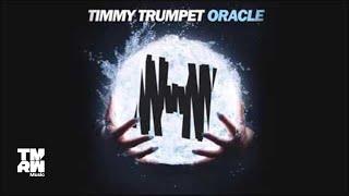 Timmy Trumpet - Oracle (Original Mix)