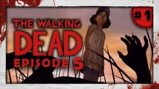 THE BEGINNING OF THE END! - Walking Dead: Episode 5: Part 1 (No Time Left)