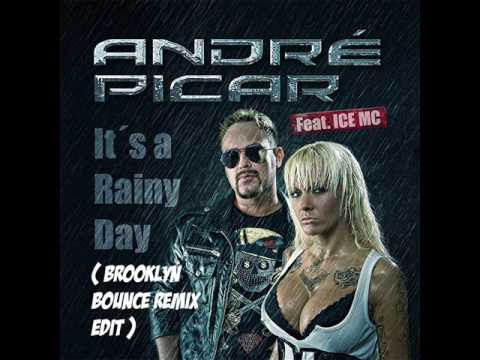 André Picar Feat. ICE MC - It´s A Rainy Day (Brooklyn Bounce Edit).wmv