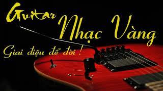 Nhạc Phòng Trà Và Quán Cà Phê   Guitar Nhạc Vàng Thập Niên 70 Hay Nhất   Xuân Khỏe Organ