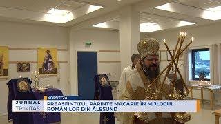Preasfintitul Parinte Macarie in mijlocul romanilor din Alesund