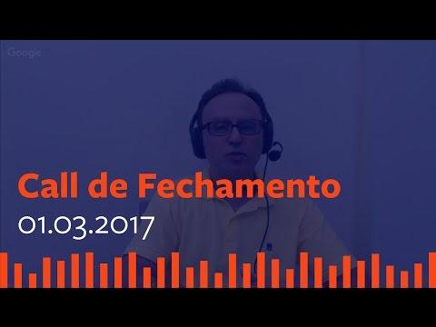Call de Fechamento  - 1 de Março de 2017