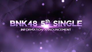 BNK48 5th Single Information Announcement / BNK48