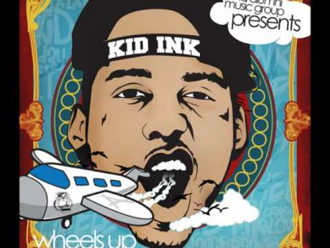 Kid Ink - Break It Down (Prod by Nard N B) - Wheels Up