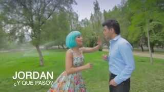 Jordan - Y qué pasó? (Video Oficial) www.jordanoficial.com